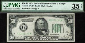 1934d* $50 Chicago STAR Federal Reserve Note FRN PMG 35 EPQ 2106-G* TOP POP 1/0