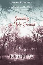 Standing on Holy Ground: A Triumph Over Hate Crime in the Deep South-ExLibrary