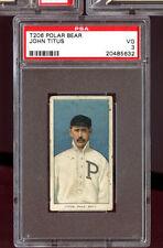 1909 1910 T206 Tobacco Baseball Card Polar Bear John Titus VG PSA 3 Graded