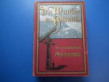 Die Wunder des Himmels, Gemeinverständliche Astronomie v. L.L. von Littrow 1913