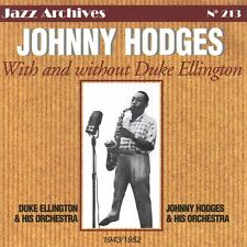 CD NEUF scellé - JOHNNY HODGES WITH AND WITHOUT DUKE ELLINGTON 1943/1952 -C41
