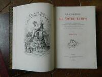BERTALL - LA COMÉDIE DE NOTRE TEMPS 2/3 - ILLUSTRÉ- Plon 1874 E.O