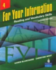 For Your Information 4: Reading and Vocabulary Skills 2nd Edition No. 4