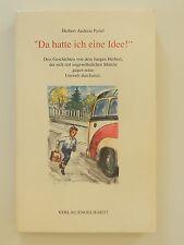 Herbert Andreas Pyttel Da hatte ich eine Idee Engelhardt Verlag