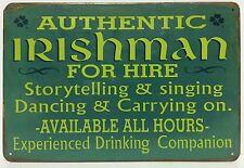 Authentic Irishman For Hire Retro Vintage Metal Sign Home Garage  Pub Irish