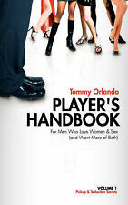 USED (GD) Player's Handbook Volume 1 - Pickup and Seduction Secrets for Men Who
