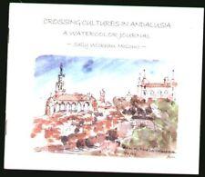 Andalusia, Spain - sketchbook of color watercolors