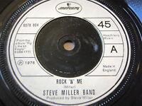 "STEVE MILLER BAND - ROCK 'N' ME   7"" VINYL"