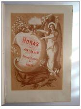 1875 - LIVRE D HEURES HOJAS DEL XIX EME SIGLO 188 PAGES EN ESPAGNOL