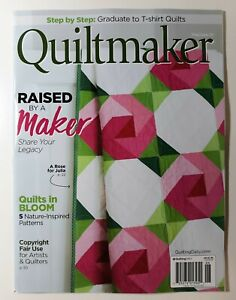 Quiltmaker Magazine May/Jun 2021 ~Raised by a Maker  ~Quilts in Bloom ~NEW