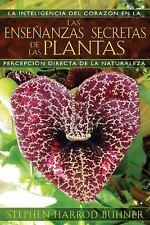 Las enseñanzas secretas de las plantas: La inteligencia del corazón en-ExLibrary
