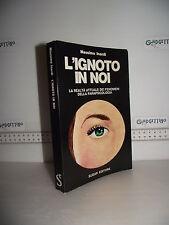 LIBRO Massimo Inardi L'IGNOTO IN NOI ed.1973 realtà dei fenomeni parapsicologia☺