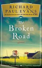 The Broken Road: The Broken Road Bk. 1 by Richard Paul Evans (2017, Hardcover)