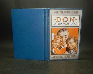 1915 Barnum DON A RUNAWAY DOG 1st Edn ILLUSTRATED Kneetime Animal Stories