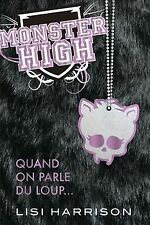 Monster High, T3 : Quand on parle du loup... von Lisi Ha... | Buch | Zustand gut