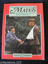 MATES by RICHARD McROBERTS ~1983 ~ MATES & HEROES SERIES ~ 1st ED, Softcover.
