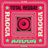 Various - Total Reggae: Ragga NEW CD