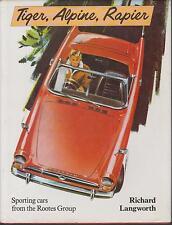 SUNBEAM TIGER Alpine Rapier 1947-69 Design Development & production libro di storia