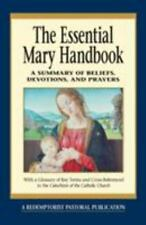 The Essential Mary Handbook: A Summary of Beliefs, Practices, and-ExLibrary