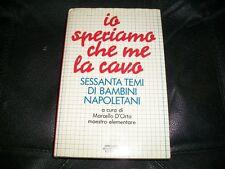 MARCELLO D'ORTA:IO SPERIAMO CHE ME LA CAVO 60 TEMI BAMBINI NAPOLI.MONDADORI 1990