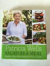 Salad as a Meal: Healthy Main-Dish Salads for Every Season by Patricia Wells
