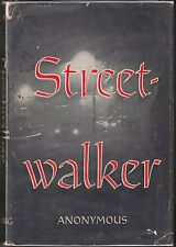 Streetwalker by Anonymous (1960) HC/DJ 1ST [Jonathan Gash?] PROSTITUTION~LONDON