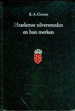 Haarlemse zilversmeden en hun merken - Joh. Enschedé 1988
