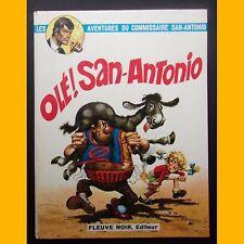 Les Aventures du Commissaire San-Antonio OLÉ ! SAN-ANTONIO EO 1972