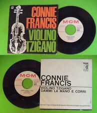 """LP 45 7"""" CONNIE FRANCIS Violino tzigano Dammi la mano e corri italy no cd mc dvd"""