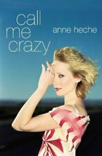 Call ME Crazy (Lisa Drew Books) By Anne Heche