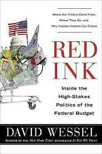 Red Ink: Inside the High-Stakes Politics of the Federal Budget-ExLibrary