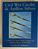 Civil War Cavalry and Artillery Sabers by  John H. Tillman ( sword)