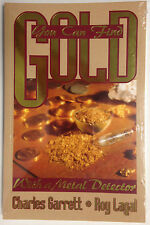 You Can Find Gold with a Metal Detector BOOK Charles Garrett and Roy Lagal NEW