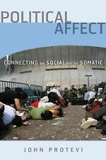 Political Affect: Connecting the Social and the Somatic (Paperback or Softback)