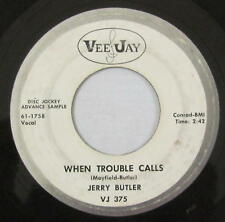 Jerry Butler 45rpm Vee jay VJ 375 PROMO When Trouble Calls/Find Another Girl R&B