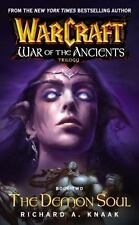 Warcraft: War of the Ancients #2: The Demon Soul (Bk. 2), Knaak, Richard A., New