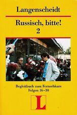 *o- Langenscheidt - RUSSISCH, bitte! 2 - Begleitbuch zum FERNSEHKURS Folge 16-30