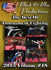 2013 Volume 18 Best of Tournament Fighting Competition 2 hours long DVD