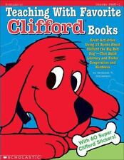 Teaching With Favorite Clifford(R) Books: Great Activities Using 15 Books About