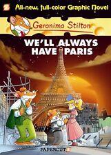 Geronimo Stilton Graphic Novels #11: Well Always Have Paris by Geronimo Stilton