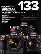 PROFIFOTO Spezial 133 Nikon D4s D800E Df AF-S 1.4/58 G Prospekt brochure - 17338