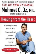 Healing from the Heart : A Leading Surgeon Combines Eastern and Western...