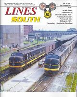 Lines South: ATLANTIC COAST LINE & SEABOARD AIR LINE, 2nd Qtr. 2017 -- (NEW)