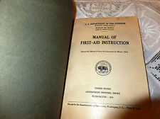 1934 U.S. Department of interior Bureau of mines manual first -aid instruction