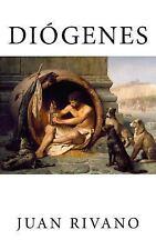 Diogenes : Los Temas Del Cinismo: By Rivano, Juan