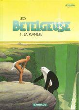 BD DARGAUD / EO / BETELGEUSE / TOME 1 - LA PLANETE--LEO