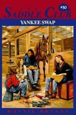 Yankee Swap (Saddle Club #50) by Bryant, Bonnie