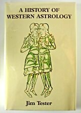 A History of Western Astrology by Jim Tester (1990, Hardcover)