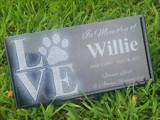 Pet Stone Memorial Headstone 6x12 Cat Dog human grave marker tombstone LOVE