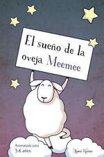 Cuentos para Crecer: El Sueño de la Oveja Meemee by Mamá Karina (2016,...